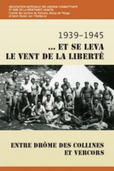 résistance drôme, vercors résistance, romans sur isère, romans sur isère résistance, ffi, vichy, pétain, libération, occupation, bataille du vercors, guerre, ww2, wwII, 39 45, milice, collaboration, témoignage